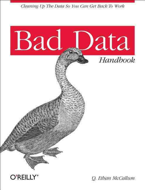 Bad Data Handbook By McCallum, Q. Ethan